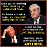 Mueller get Trump on anything.jpg