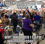 redneck word of the day.jpg