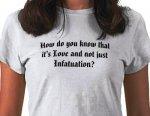 love_or_infatuation_womens_tee_tshirt-p235000904018084013qjmb_400.jpg